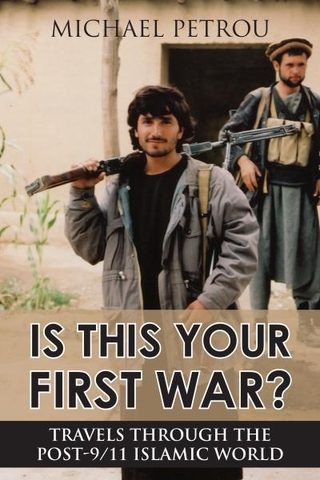 "Cover of Michael Petrou's book ""Is This Your First War?"""